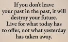 Leave Your Past in The Past