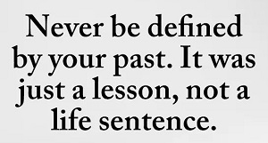 Defined By Your Past
