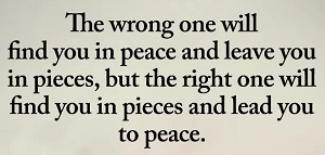 The Right One Will Lead You To Peace